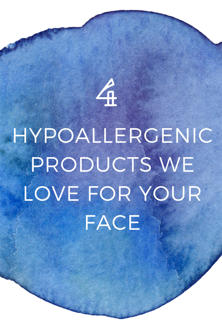 4-Hypoallergenic-products-we-love-for-your-face