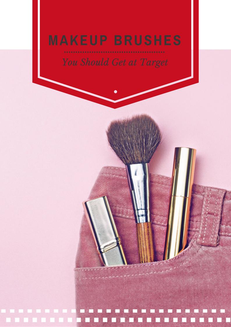 Make up brushes you should get at target
