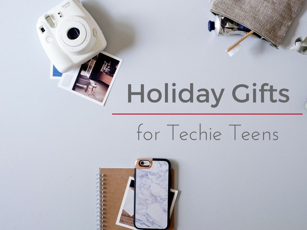 Holiday Gifts for techie teens