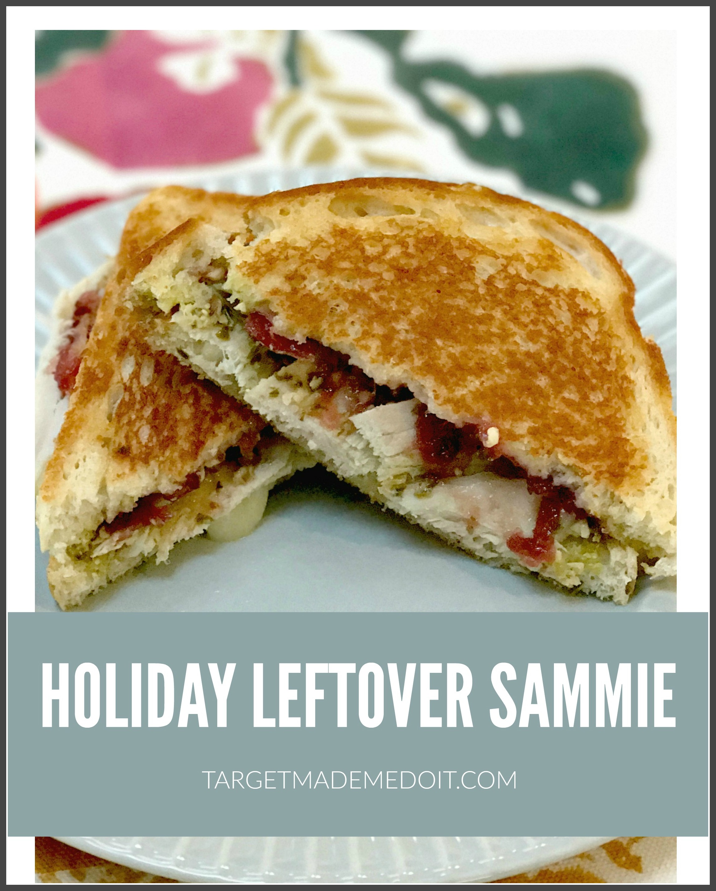 Holiday Leftover Sammie