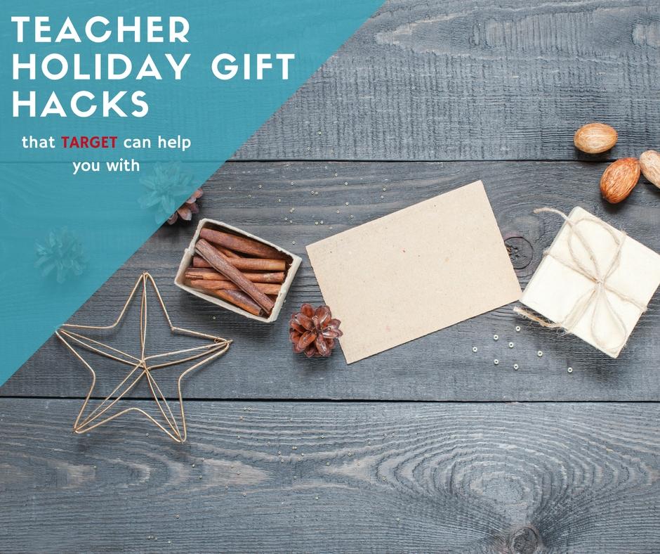 teacher holiday gift hacks