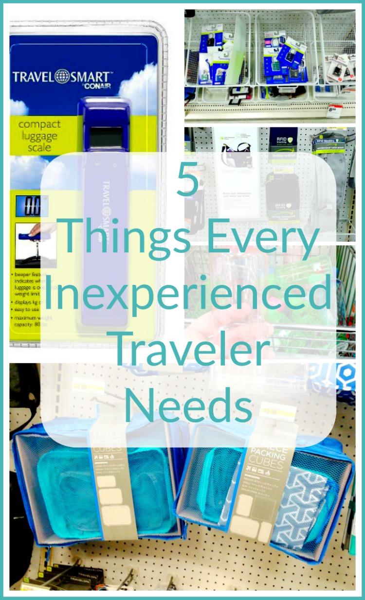 5 Things Every Inexperienced Traveler Needs