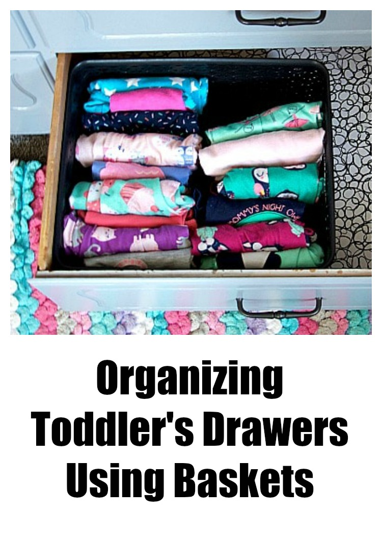 Organizing Toddler's Drawers Using Baskets