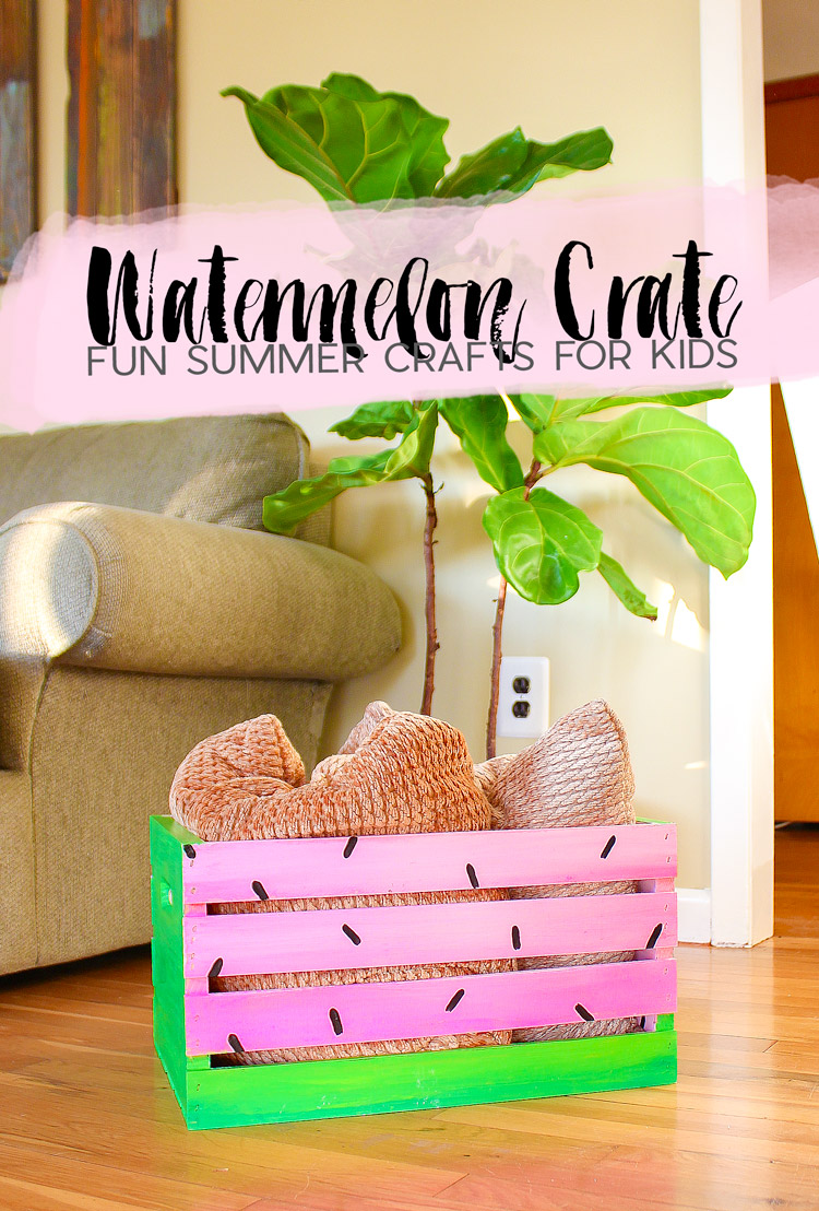 Watermelon colored DIY wood storage crate for summer kids crafts